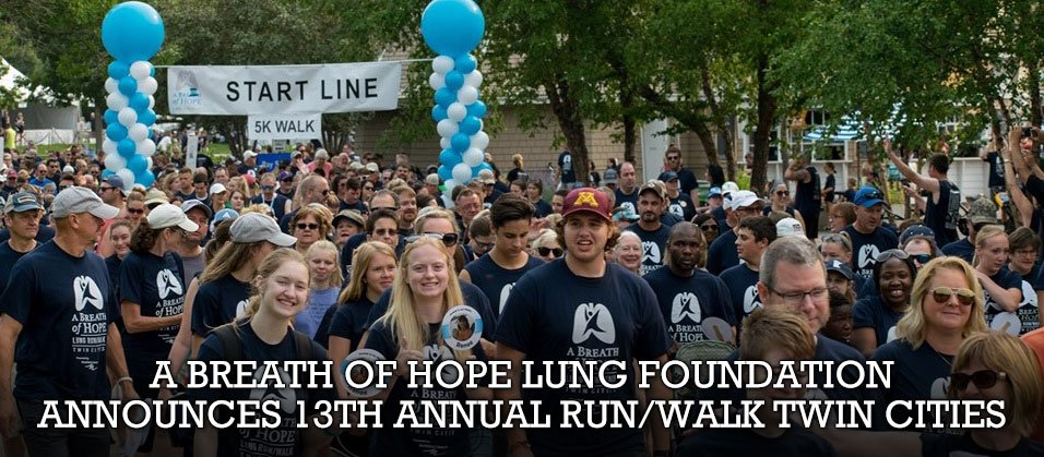 A Breath of Hope Lung Foundation Announces 13th Annual Run/Walk Twin Cities